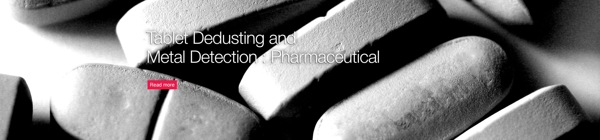 Tablet Dedusting and Metal Detection: Pharmaceutical